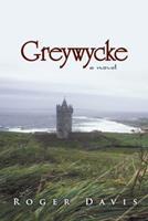 Greywycke 1491710861 Book Cover
