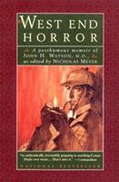 The West End Horror: A Posthumous Memoir of John H. Watson, M.D. 0525231021 Book Cover