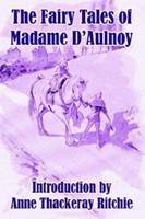 The Fairy Tales of Madame D'Aulnoy 1409949842 Book Cover
