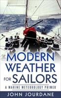 Modern Weather for Sailors - A Marine Meteorology Primer 0692766251 Book Cover