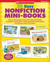 25 Easy Nonfiction Mini-Books: Easy-to-Read Reproducible Mini-Books That Build Vocabulary and Fluency-and Support the Social Studies and Science Topics You Teach 0439466032 Book Cover