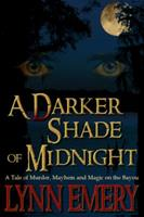 A Darker Shade of Midnight 0983335729 Book Cover