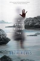 A World Without You 1595147160 Book Cover