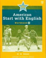 American Start with English, Workbook 2 0194340198 Book Cover