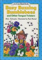 Busy Buzzing Bumblebees and Other Tongue Twisters 0064440362 Book Cover