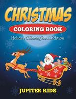Christmas Coloring Book: Holiday Coloring Book Edition 1682600297 Book Cover