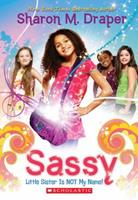 Little Sister Is Not My Name (Sassy, #1) 0545154189 Book Cover