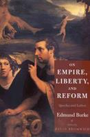 On Empire, Liberty, and Reform: Speeches and Letters 0300081472 Book Cover
