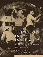 Technology and American Society 0131896431 Book Cover