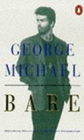 Bare: George Michael, His Own Story 014013235X Book Cover