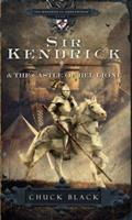Sir Kendrick and the Castle of Bel Lione 1601421249 Book Cover
