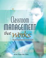 Classroom Management That Works: Research-Based Strategies for Every Teacher 0871207931 Book Cover