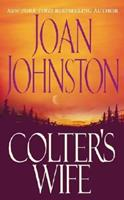 Colter's Wife 1416544755 Book Cover