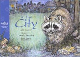 In the City (Wild Wonders Series) 1570982988 Book Cover