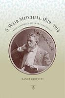 S. Weir Mitchell, 1829-1914: Philadelphia's Literary Physician 0271054034 Book Cover