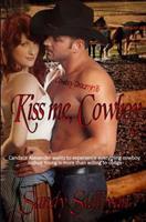 Kiss Me, Cowboy 1631054937 Book Cover