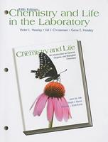 Chemistry and Life in the Laboratory for Chemistry and Life: An Introduction to General, Organic and Biological Chemistry 0130853763 Book Cover