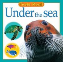 Under the Sea (Feels Real Books) 0764159518 Book Cover