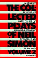 The Collected Plays Of Neil Simon, Volume 2 0394507703 Book Cover