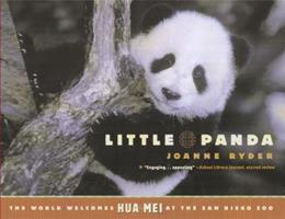 Little Panda: The World Welcomes Hua Mei at the San Diego Zoo 068986616X Book Cover