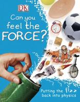 Can You Feel The Force? 1465439048 Book Cover