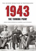 1943 The Second World War in Photographs: The Turning Point 1445622130 Book Cover