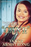 """The Moment I Decided to """"OWN IT"""" 0692374809 Book Cover"""