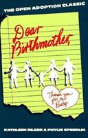 Dear Birthmother: Thank You for Our Baby