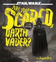 Star Wars: Are You Scared, Darth Vader? 1484704975 Book Cover