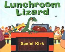 Lunchroom Lizard 0399241787 Book Cover