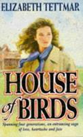 House of Birds 0749310669 Book Cover