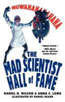 Mad Scientist Hall of Fame: Muwahahahaha! 0806528796 Book Cover