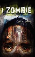 I, Zombie 1477401296 Book Cover