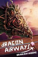 Dragon Airways 1945465034 Book Cover