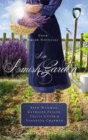 An Amish Garden: Four Amish Novellas 1401689795 Book Cover