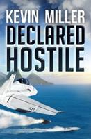 Declared Hostile 1939398738 Book Cover