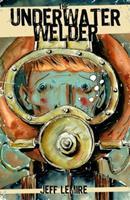 The Underwater Welder 1603090746 Book Cover