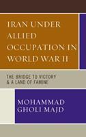 Iran under Allied Occupation in World War II 0761867384 Book Cover