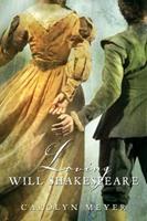 Loving Will Shakespeare 0152062211 Book Cover