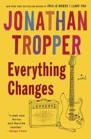 Everything Changes 0385338074 Book Cover