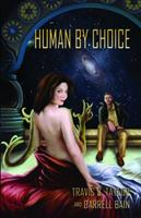 Human by Choice 1606190474 Book Cover