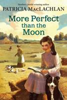 More Perfect than the Moon 0060275588 Book Cover