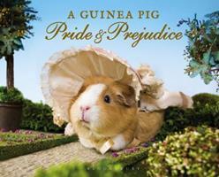 A Guinea Pig Pride and Prejudice 1632862425 Book Cover