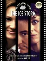 The Ice Storm: the Shooting Script (Newmarket Shooting Script) 1557043094 Book Cover