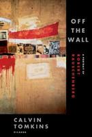 Off the Wall: A Portrait of Robert Rauschenberg 0140058125 Book Cover