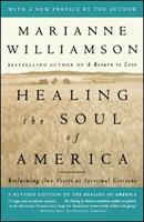 Healing the Soul of America: Reclaiming Our Voices as Spiritual Citizens 0684846225 Book Cover