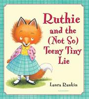 Ruthie and the (Not So) Teeny Tiny Lie 0545075440 Book Cover