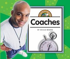 Coaches (Neighborhood Helpers) 159296561X Book Cover