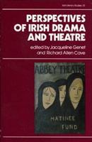 Perspectives on Irish Drama and Theatre (Irish Literary Studies) 0389209147 Book Cover