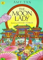 The Moon Lady (Aladdin Picture Books) 0689806167 Book Cover